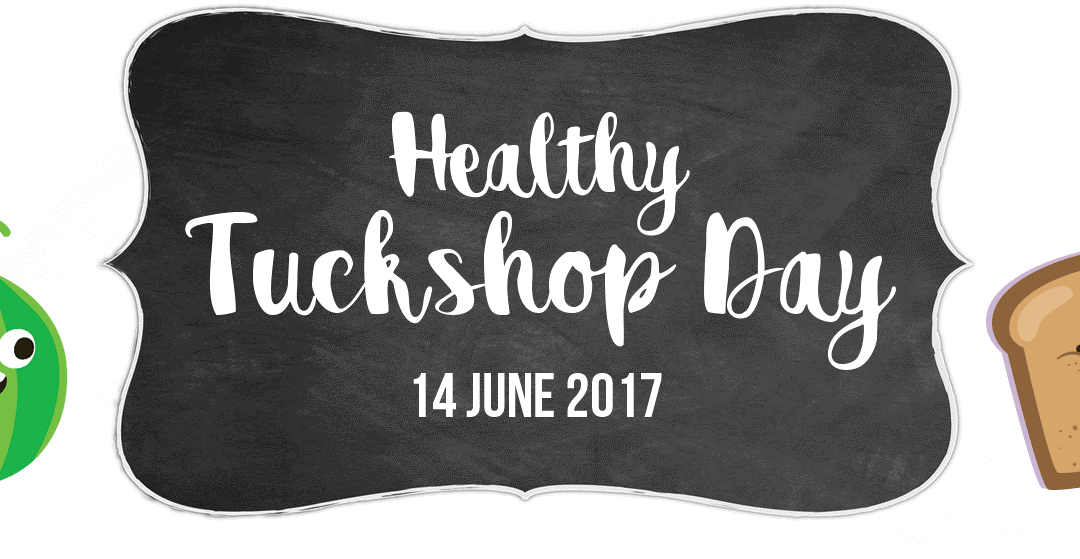 Healthy Tuckshop Day 2017 – An Initiative for Future Health!